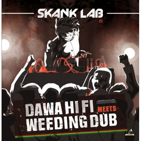 "Dawa Hifi /  Weeding Dub - Skank Lab 3 - Dawa Hifi Meets Weeding Dub - 12"""