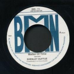 "Shenley Duffus - Matter Of Time - 7"""