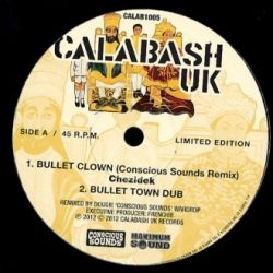 Chezidek - Bullet Clown - 10""