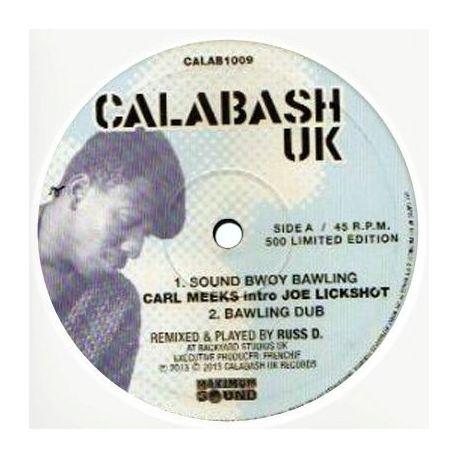 "Carl Meeks /  Joe Lickshot - Sound Bwoy Bawling / Bawling Dub / Sound Bwoy Killa Dub / Dub Tek Ova - 10"""