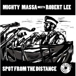 Mighty Massa /  Itak Shaggy Tojo /  Robert Lee  - Spot From The Distance - 10""