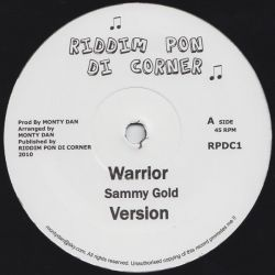 Sammy Gold /  Monty Dan - Warrior / Bow Down - 10""