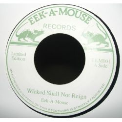 Eek-A-Mouse - Wicked Shall Not Reign - 7""