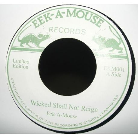 """Eek-A-Mouse - Wicked Shall Not Reign - 7"""""""