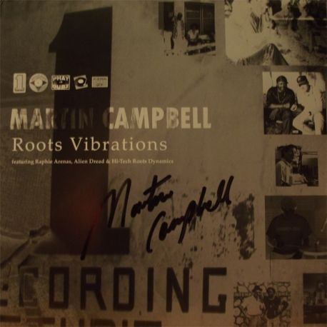 Martin Campbell /  Raphie Arenas /  Alien dread /  - Roots Vibrations - LP