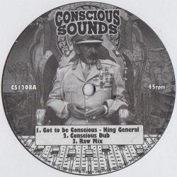 """King General /  Jacin - Got To Be Conscious - 12"""""""