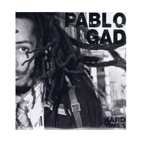 Pablo Gad - Hard Times - LP