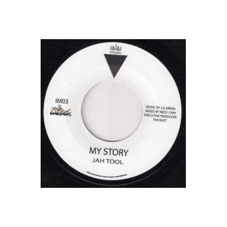 "Jah Tool - My Story - 7"""