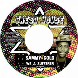 Sammy Gold - We A Sufferer - 7""