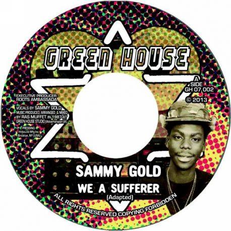 "Sammy Gold - We A Sufferer - 7"""