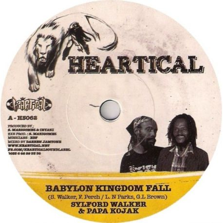 Sylford Walker /  Nigger Kojak /  Nello B - Babylon Kingdom Fall / So Jah Say  - 7""