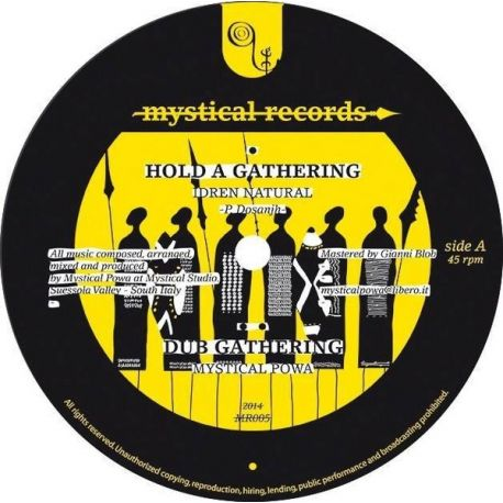 Idren Natural /  Mystical Powa - Hold A Gathering - 12""