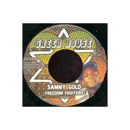 Sammy Gold - Freedom Fighters - 7""