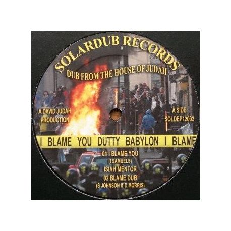 "Isiah Mentor , Tad Hunter - I Blame You (Dutty Babylon) , Chant Down Babylon - 12"""