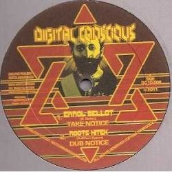 Errol Bellot /  Reuben Master /  Roots Hitek - Take Notice - 10""