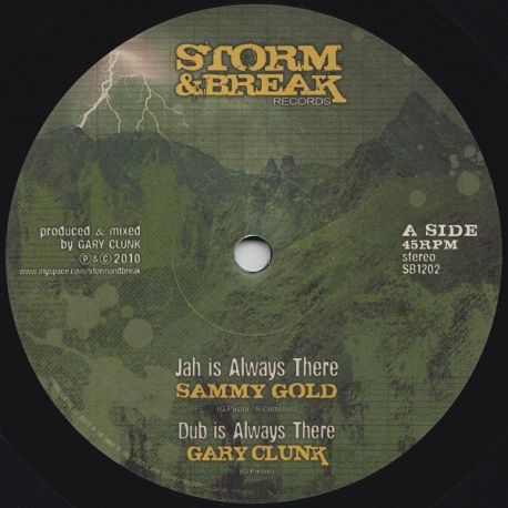 Sammy Gold meets Gary Clunk , Hatman - Jah Is Always There - 12""
