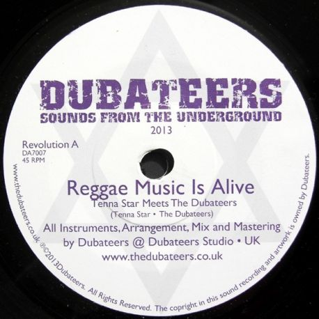 Tenna Star /  Dubateers, The - Reggae Music Is Alive - 7""