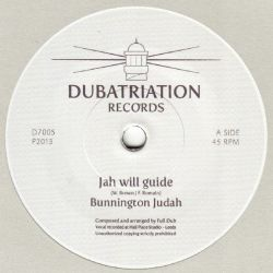 Bunnington Judah /  Full Dub - Jah Will Guide - 7""
