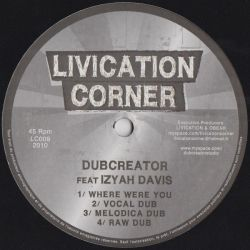 Dubcreator /  Izyah Davis - Where Were You - 10""