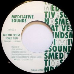 Ghetto Priest - Stand Firm - 7""