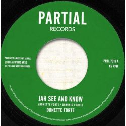 Donette Forte - Jah See And Know / Omnipotent Dub - 7""