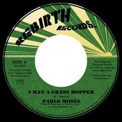 """Pablo Moses - I Man A Grass Hopper - 7"""""""