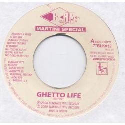 """Martini Special - Ghetto Life - 7"""""""