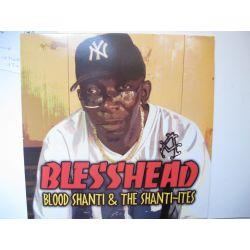 Blood Shanti-I & The Shanti-Ites - Blesshead - LP