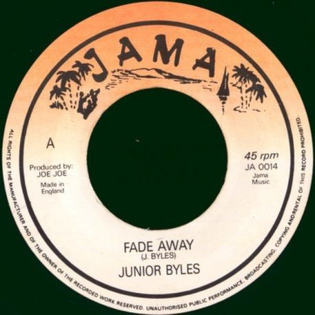 Junior Byles - Fade Away - 7""