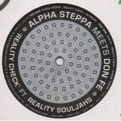 Alpha Steppa /  Don Fe - Reality Check - 12""