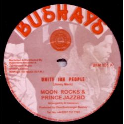 Moonrocks, The /  Prince Jazzbo - Unite Jah People / Have No Fear - 12""