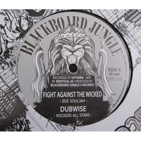 Irie souljah / reality souljah  - Fight agains the wicked / Rentman - 12""