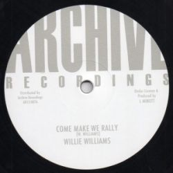 Willi Williams - Come Make We Rally - 12""