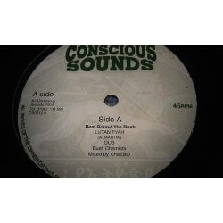 Lutan Fyah , Bush Chemists, The -  Beat Round The Bush, Heigher Heights - 10""
