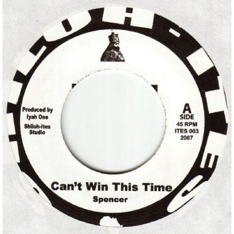 Spencer  - Can't Win This Time - 7""