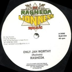 Sister Rasheda - Only Jah Worthy - 12""