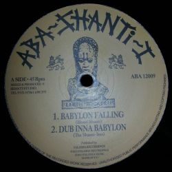 Blood Shanti /  The Shanti-Ites - Babylon Falling / Righteous Way - 12""