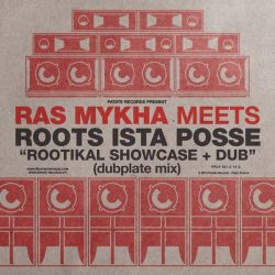 Ras Mykha /  Roots Ista Posse - Rootikal Showcase - LP