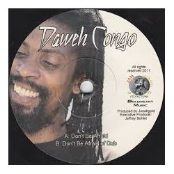 Daweh Congo - Don't Be Afraid - 7""