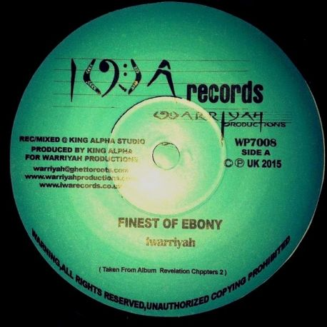 Iwarriyah /  King Alpha - Finest Ebony - 7""