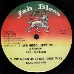 """Earl Sixteen - We Need Justice - 10"""""""