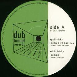 """Dubble - Politricks / Rise Up - 10"""""""