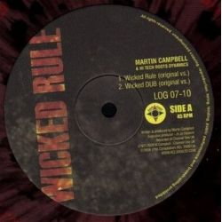 """Martin Campbell /  Peter Culture /  Hi Tech Roots Dynamics - Wicked Rule / Jah Soon Come - 10"""""""