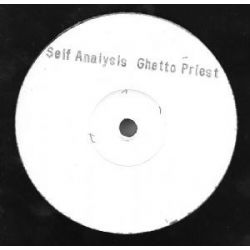 Ghetto Priest - Self Analysis - 10""