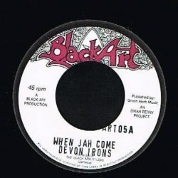 Devon Irons /  The Upsetters - When Jah Come / Iron Dub - 7""