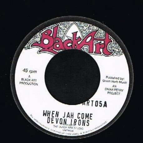 """Devon Irons /  The Upsetters - When Jah Come / Iron Dub - 7"""""""