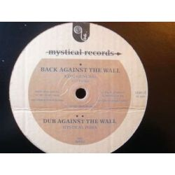 King General /  Ras Hassen Ti /  Mystical Powa - Back Against The Wall / Our Silver & Gold - 12""