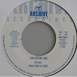 "Steve Boswell /  Phase One All Stars - I Am Getting Bad - 7"""