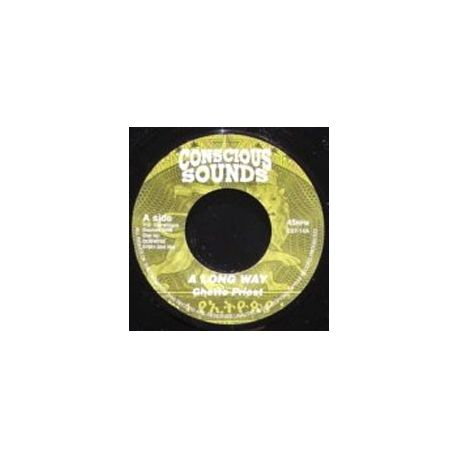 Ghetto Priest - A Long Way - 7""