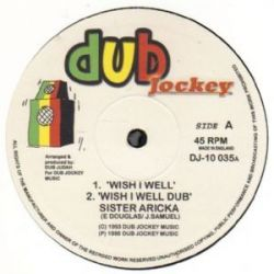 Sister Aricka ‎– Wish I Well - 10''